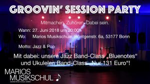 Groovin' Session Party @ Marios Musikschule